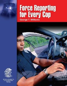 Thumbnail of Force Reporting for Every Cop book cover